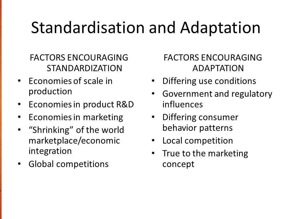 Standardisation and Adaptation