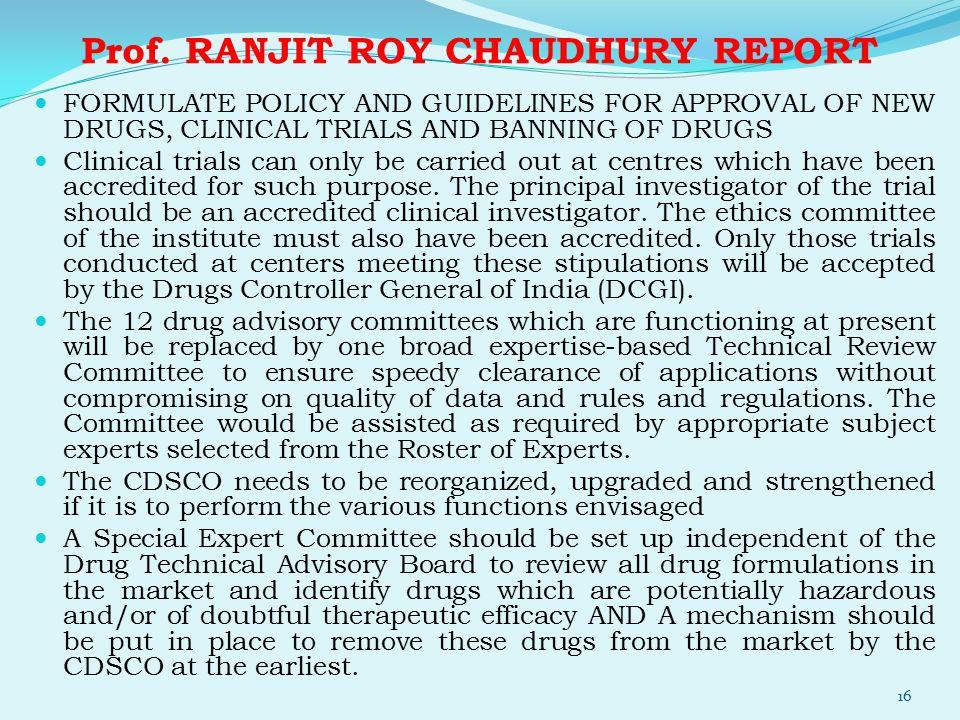 Prof. RANJIT ROY CHAUDHURY REPORT