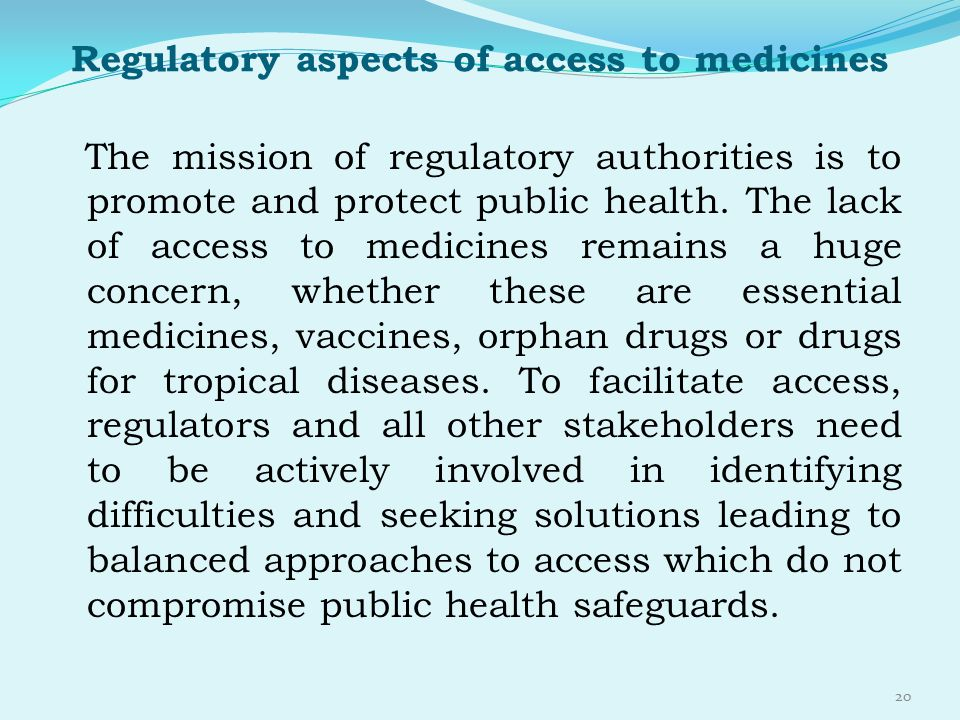 Regulatory aspects of access to medicines