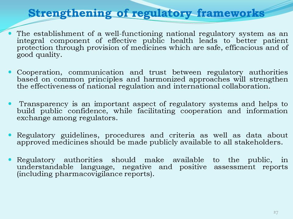 Strengthening of regulatory frameworks
