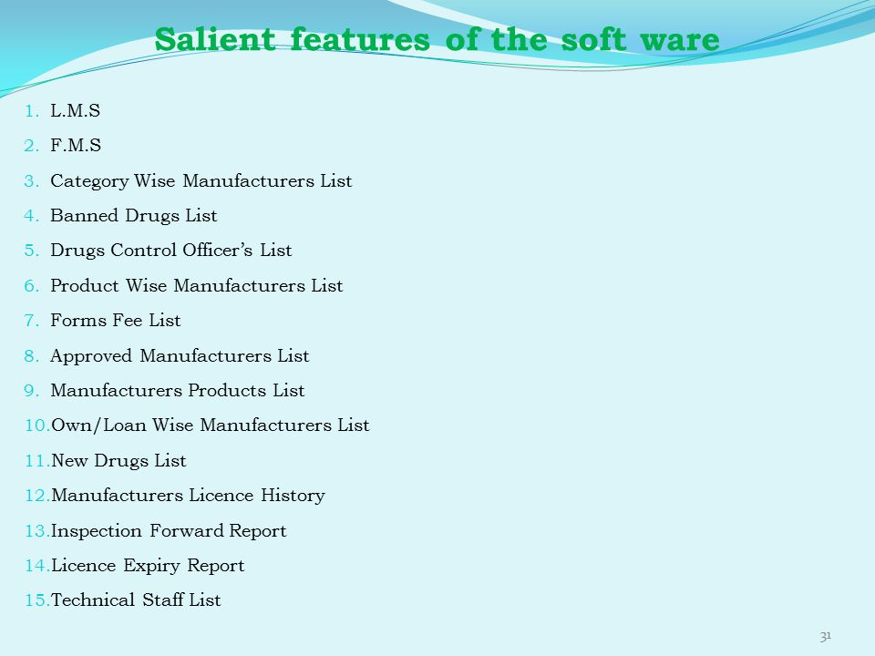 Salient features of the soft ware