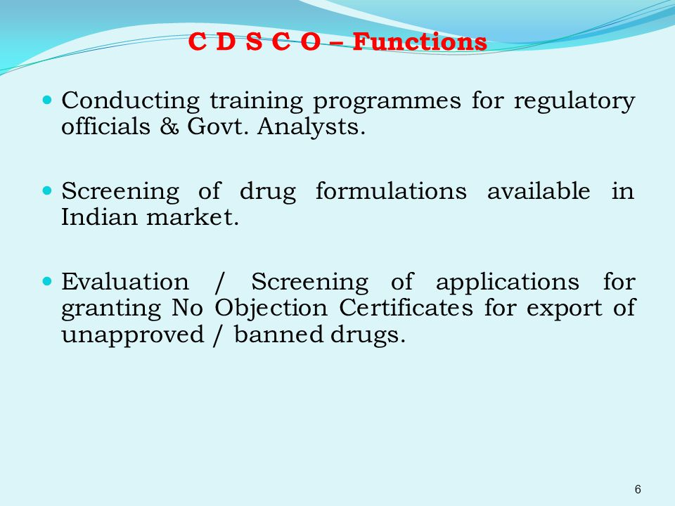 C D S C O – Functions Conducting training programmes for regulatory officials & Govt. Analysts.
