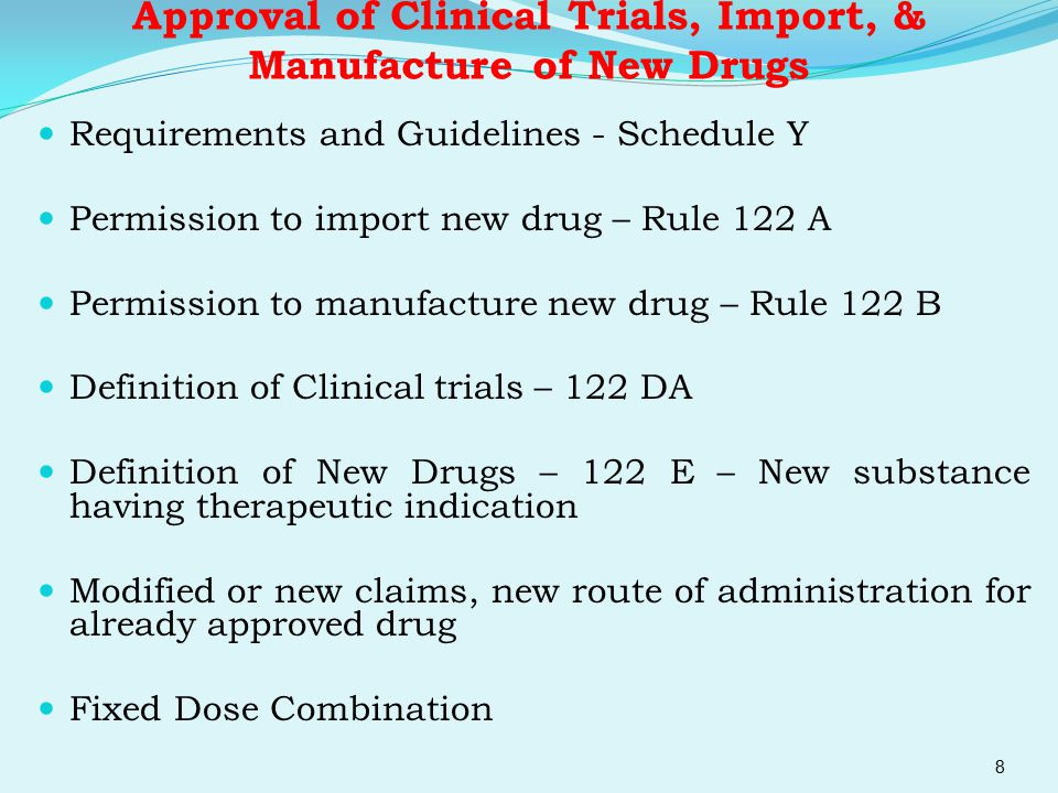 Approval of Clinical Trials, Import, & Manufacture of New Drugs