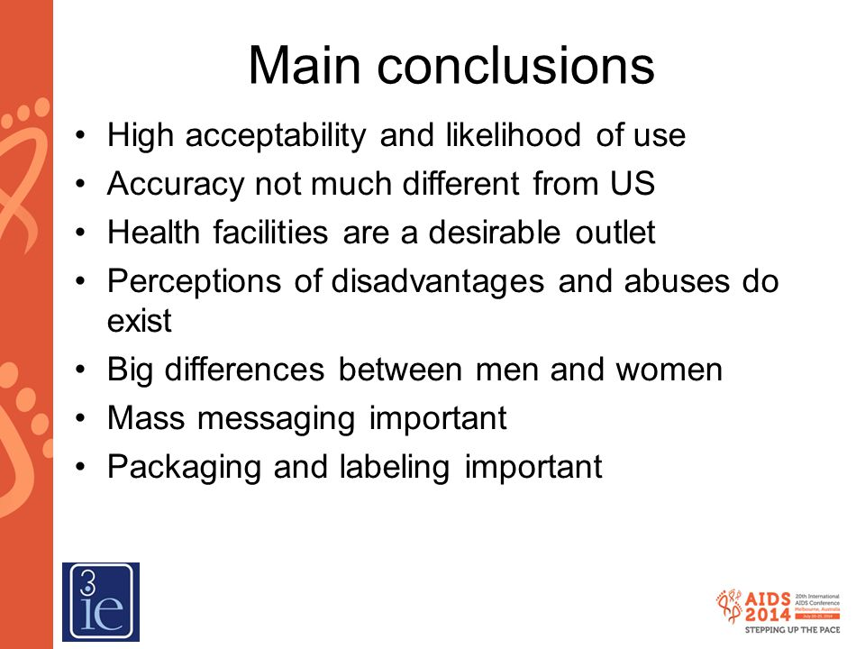 Main conclusions High acceptability and likelihood of use
