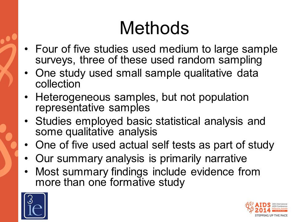 Methods Four of five studies used medium to large sample surveys, three of these used random sampling.