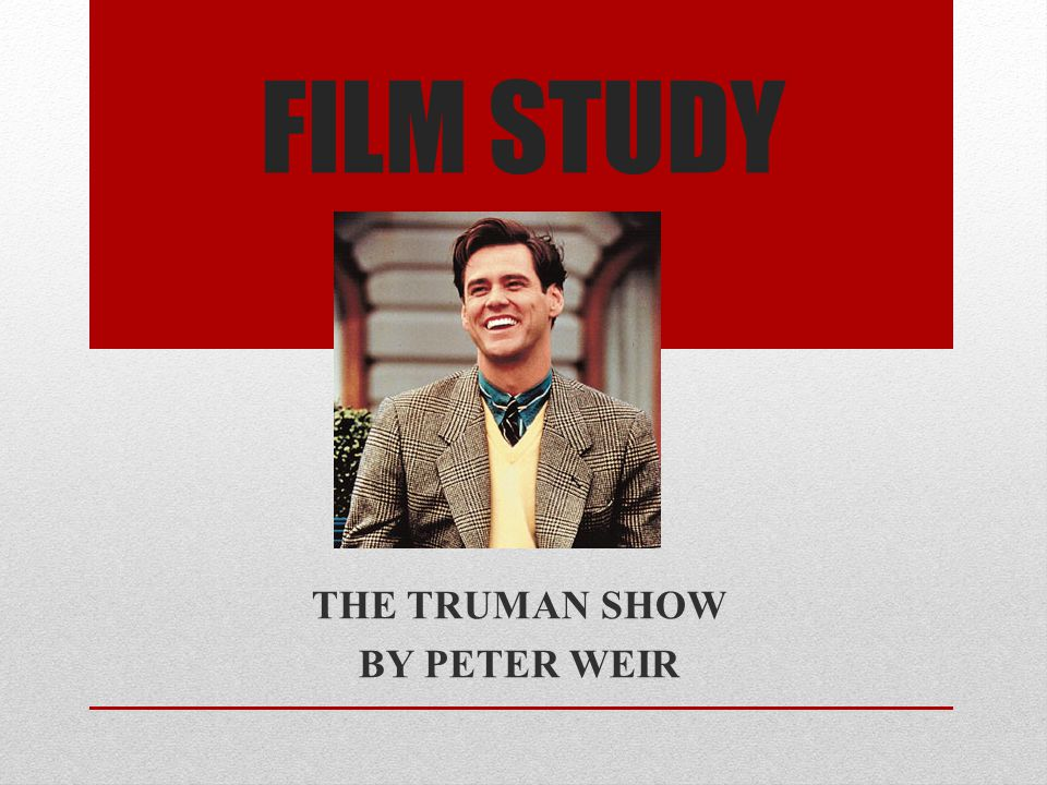 THE TRUMAN SHOW BY PETER WEIR