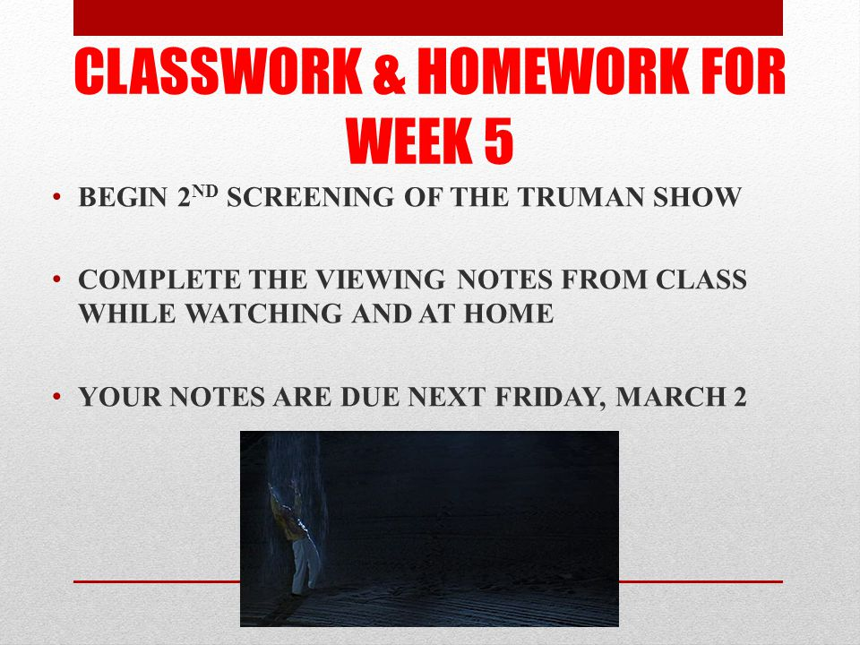CLASSWORK & HOMEWORK FOR WEEK 5
