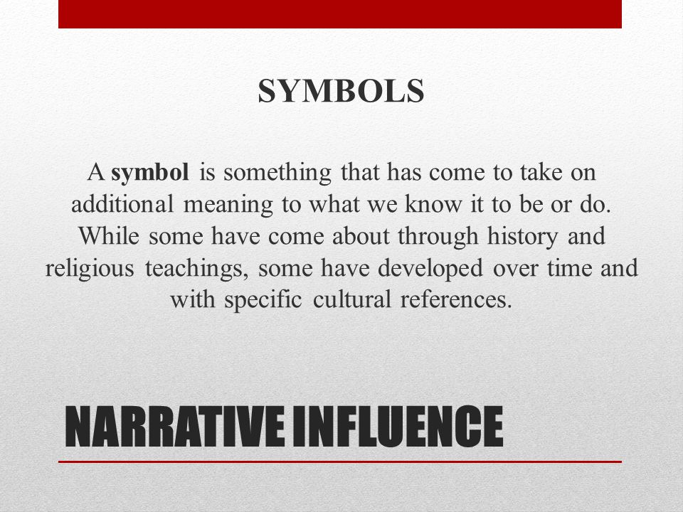 NARRATIVE INFLUENCE SYMBOLS
