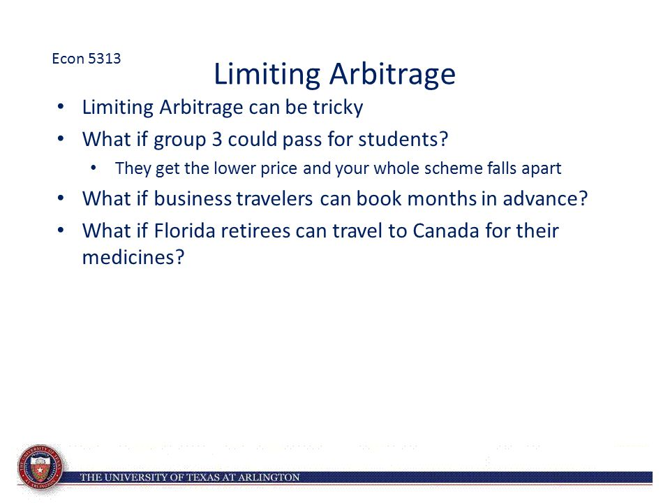 Limiting Arbitrage Limiting Arbitrage can be tricky