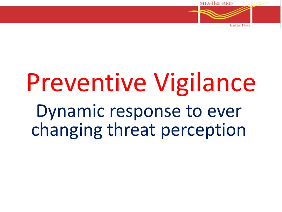 Dynamic response to ever changing threat perception