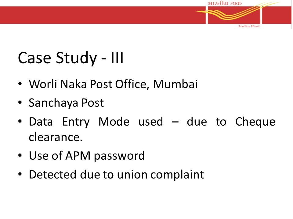 Case Study - III Worli Naka Post Office, Mumbai Sanchaya Post