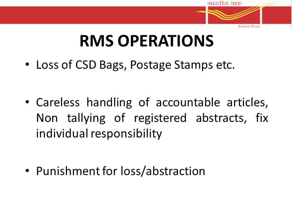 RMS OPERATIONS Loss of CSD Bags, Postage Stamps etc.