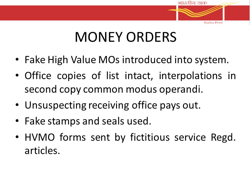 MONEY ORDERS Fake High Value MOs introduced into system.