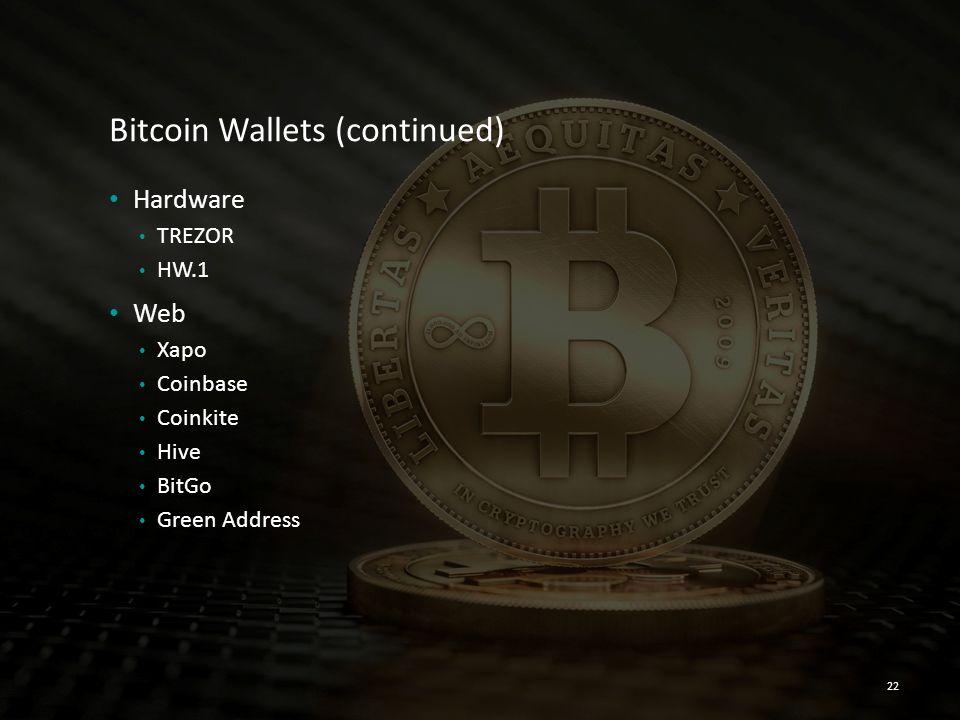 Bitcoin Wallets (continued)
