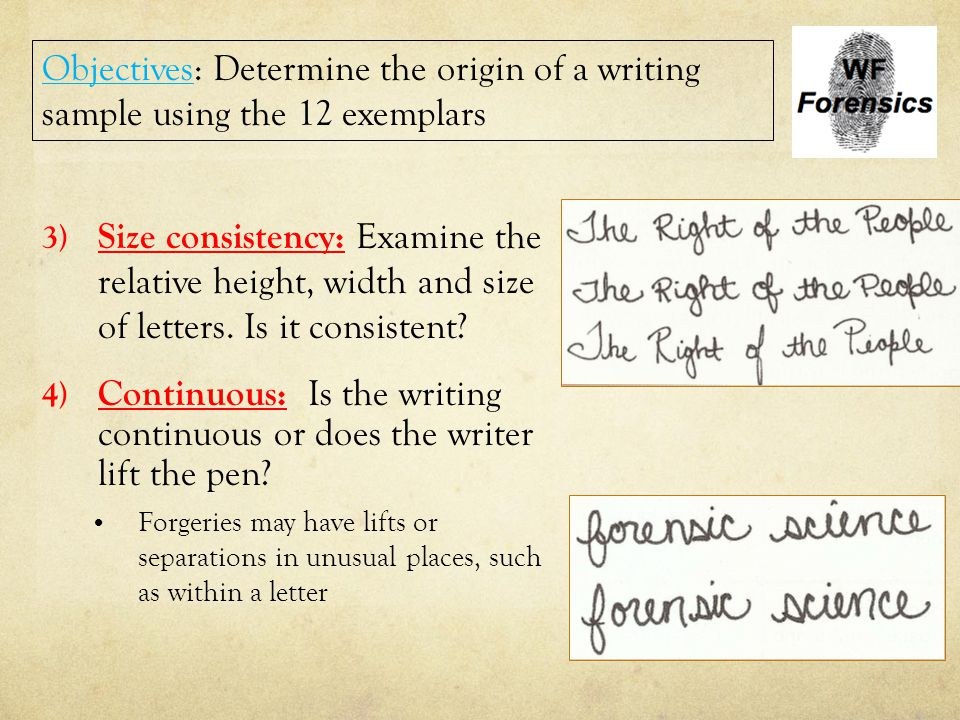 Continuous: Is the writing continuous or does the writer lift the pen