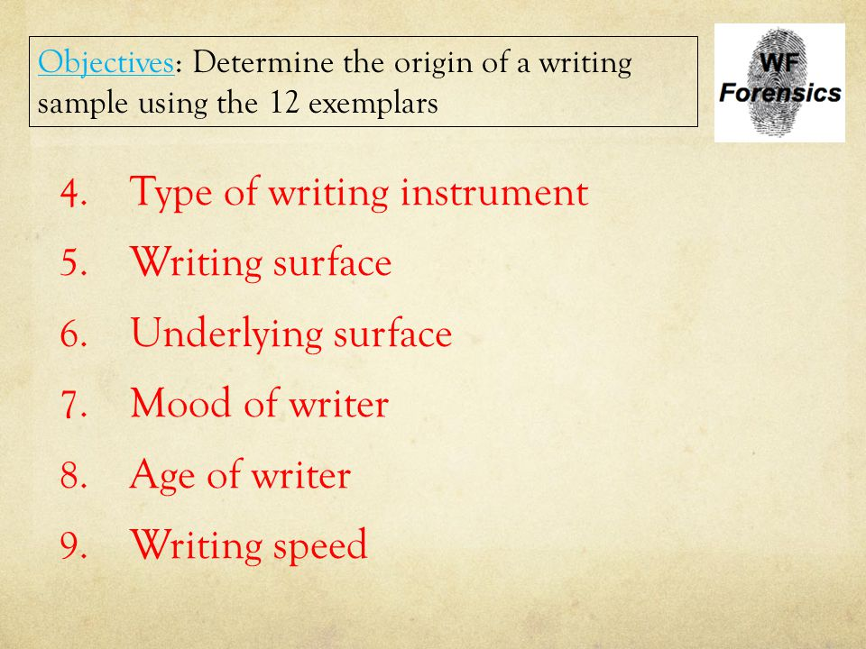 Type of writing instrument Writing surface Underlying surface