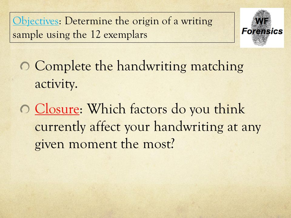 Complete the handwriting matching activity.