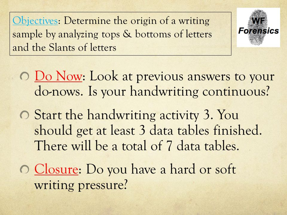 Closure: Do you have a hard or soft writing pressure