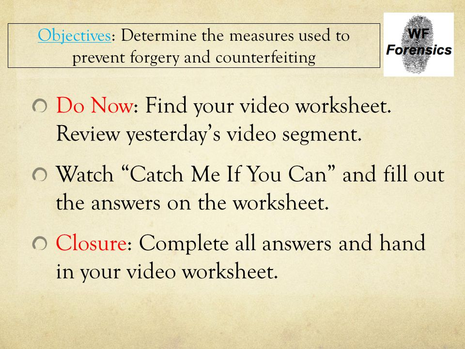 Do Now: Find your video worksheet. Review yesterday's video segment.