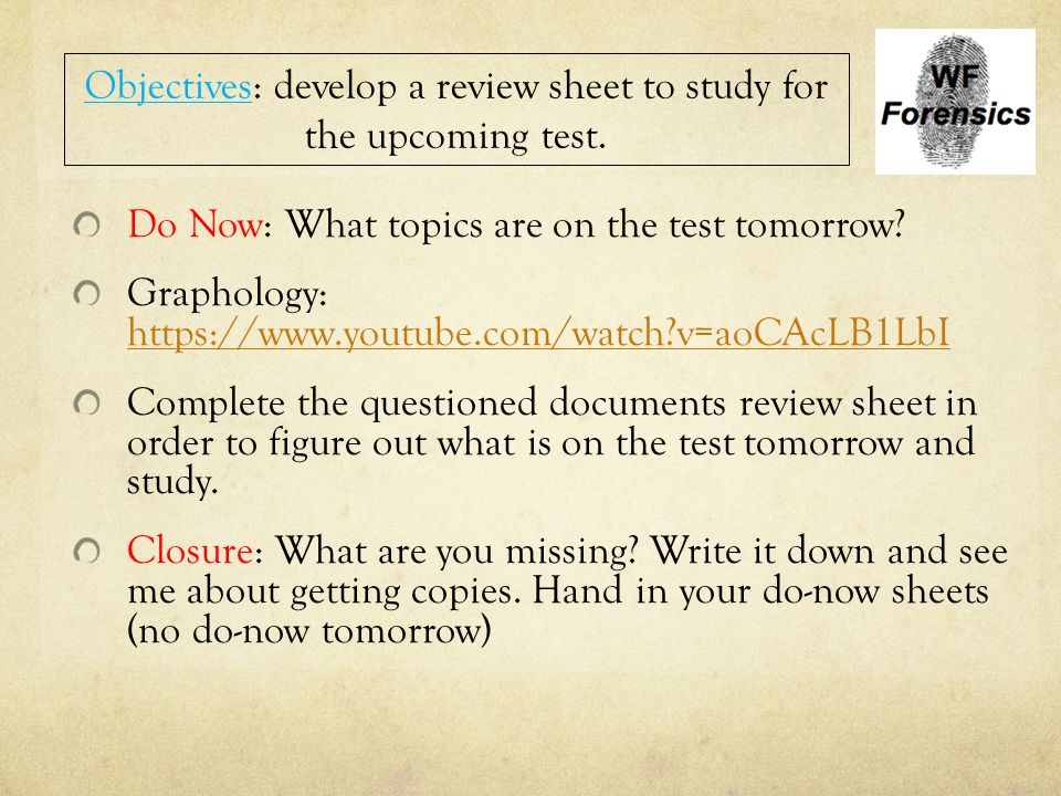 Objectives: develop a review sheet to study for the upcoming test.