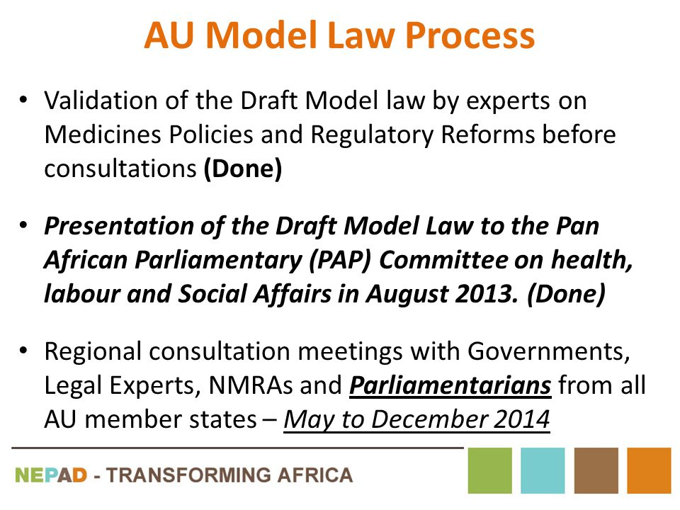 AU Model Law Process Validation of the Draft Model law by experts on Medicines Policies and Regulatory Reforms before consultations (Done)
