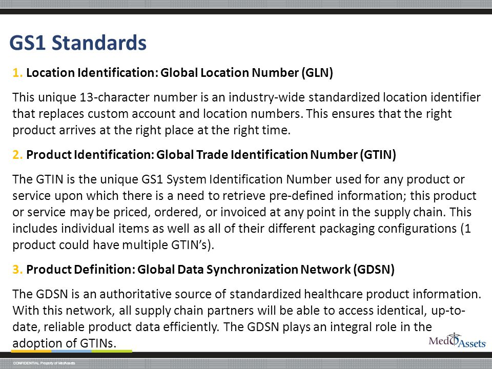 GS1 Standards 1. Location Identification: Global Location Number (GLN)
