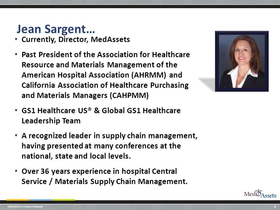 Jean Sargent… Currently, Director, MedAssets