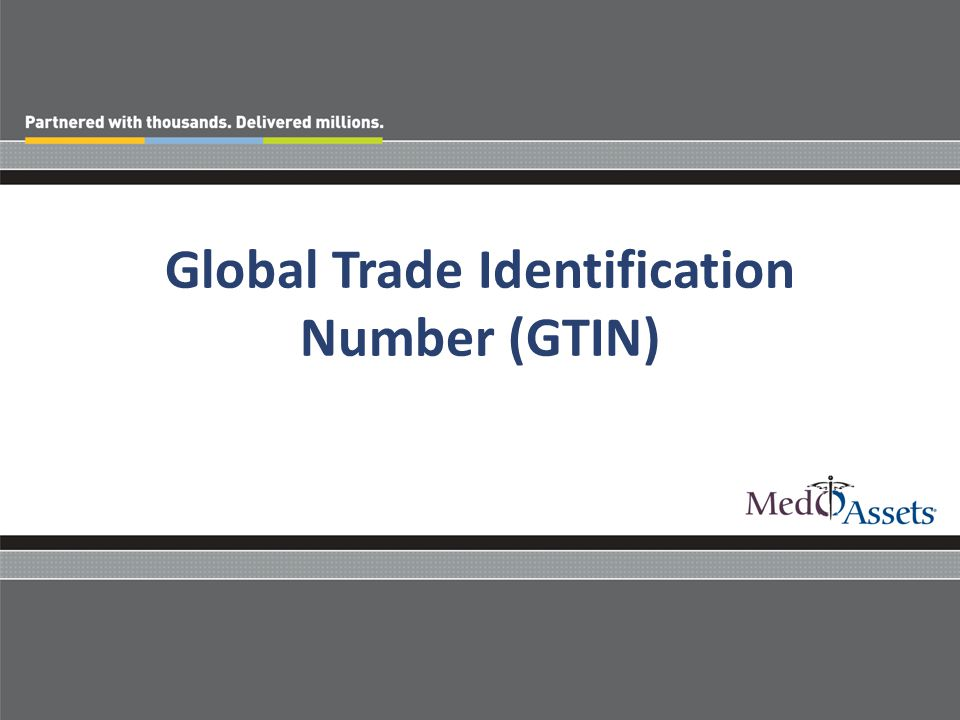 Global Trade Identification Number (GTIN)