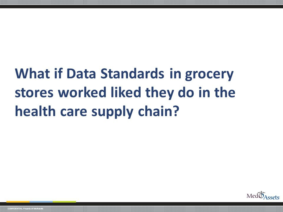 What if Data Standards in grocery stores worked liked they do in the health care supply chain