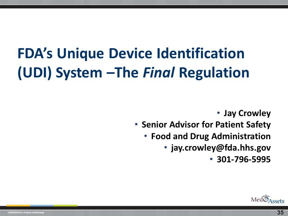 FDA's Unique Device Identification (UDI) System –The Final Regulation