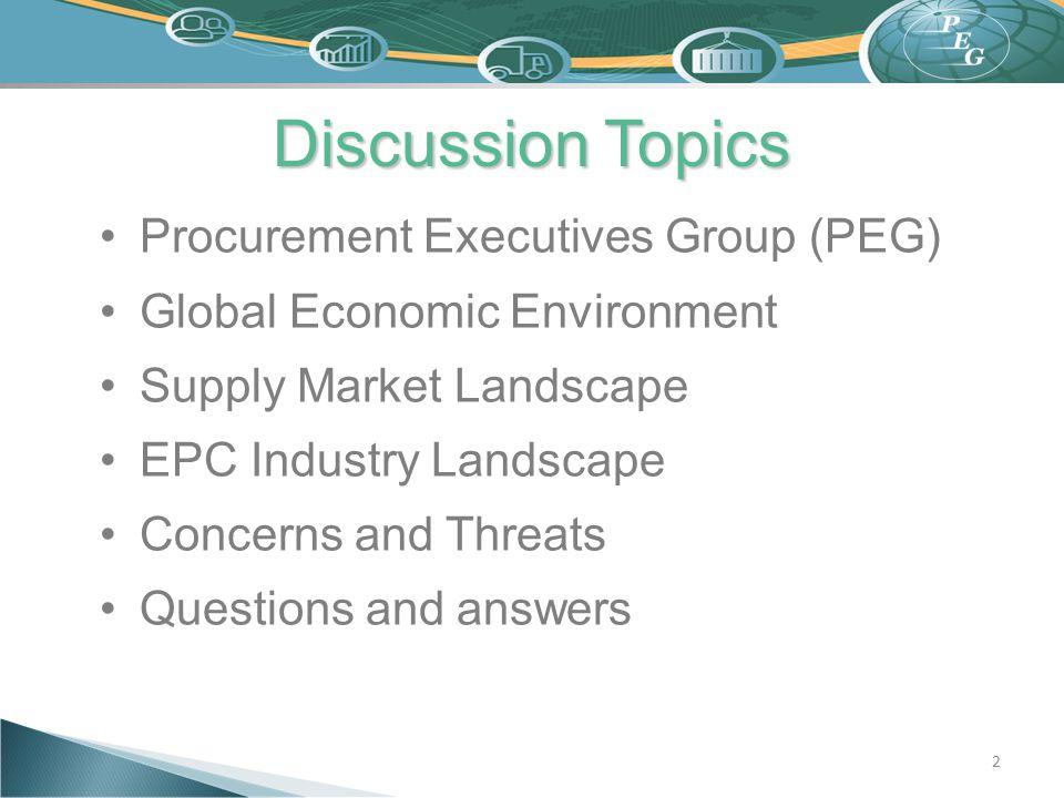 Discussion Topics Procurement Executives Group (PEG)