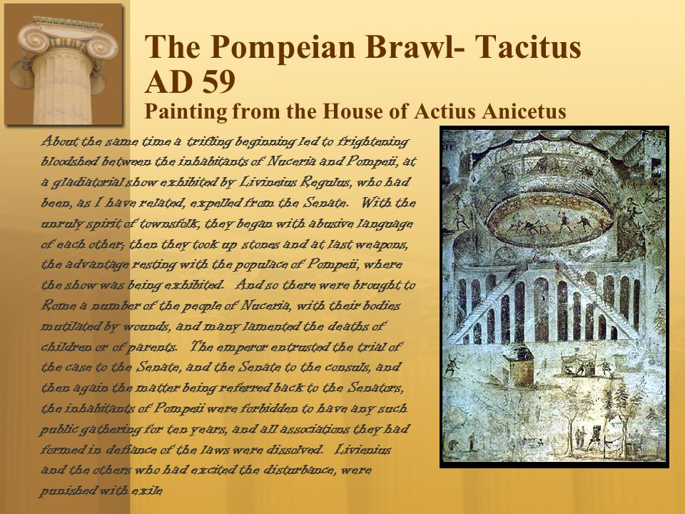The Pompeian Brawl- Tacitus AD 59 Painting from the House of Actius Anicetus