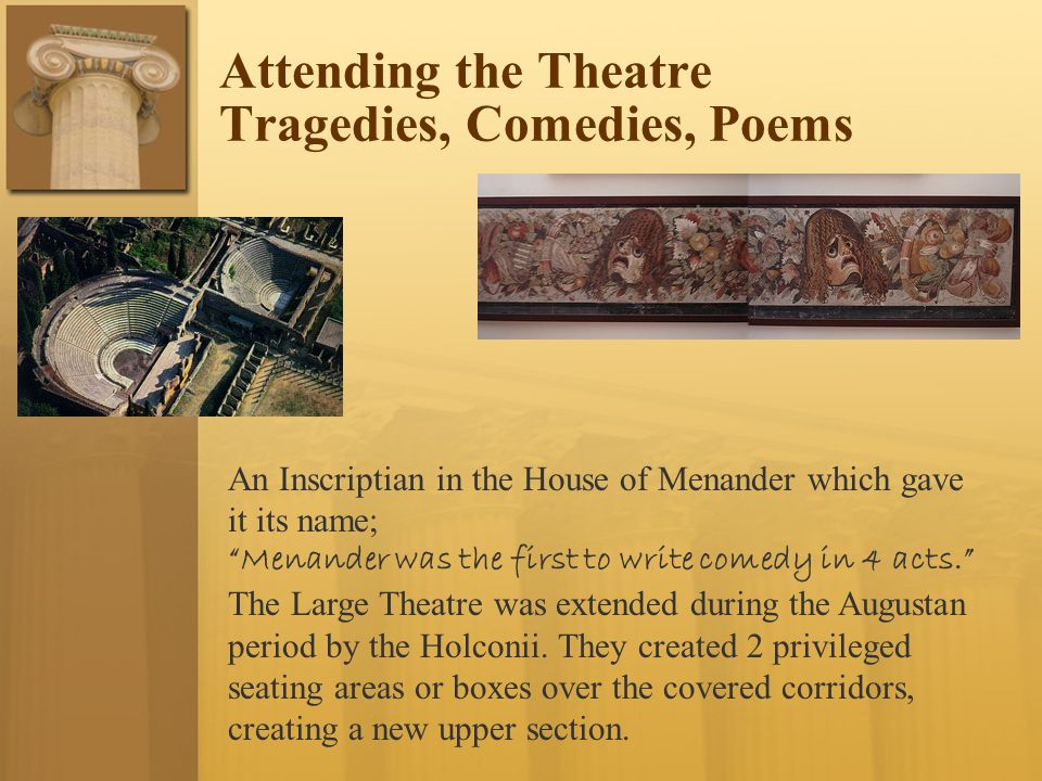 Attending the Theatre Tragedies, Comedies, Poems