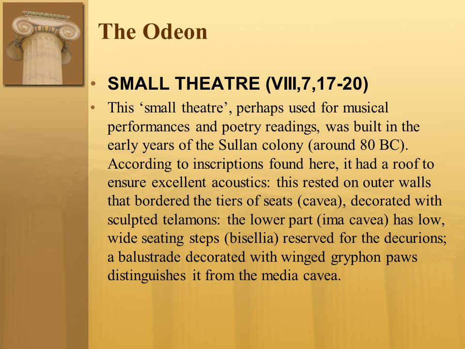 The Odeon SMALL THEATRE (VIII,7,17-20)