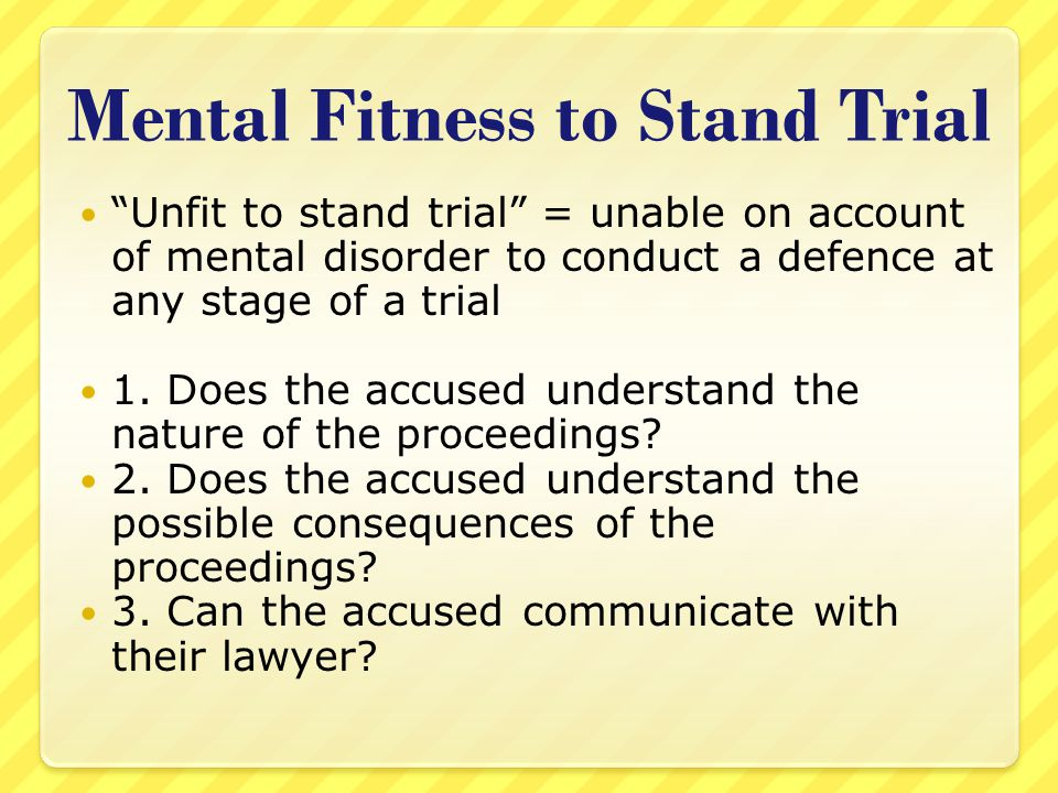 Mental Fitness to Stand Trial