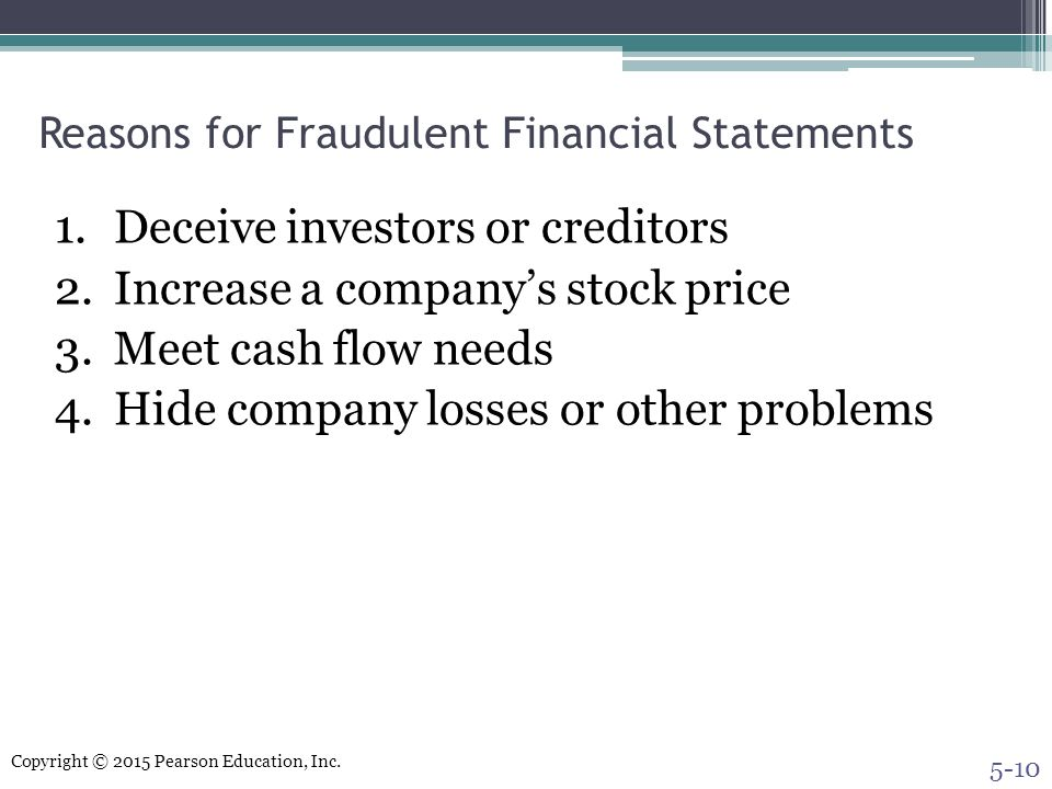 Reasons for Fraudulent Financial Statements