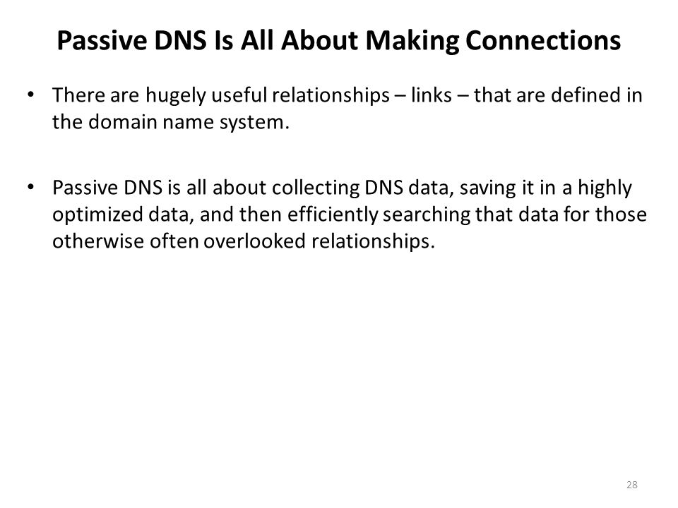 Passive DNS Is All About Making Connections