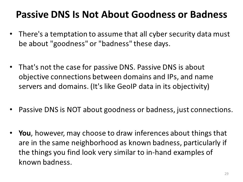 Passive DNS Is Not About Goodness or Badness