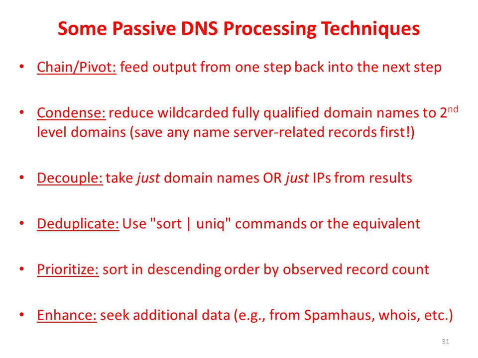 Some Passive DNS Processing Techniques