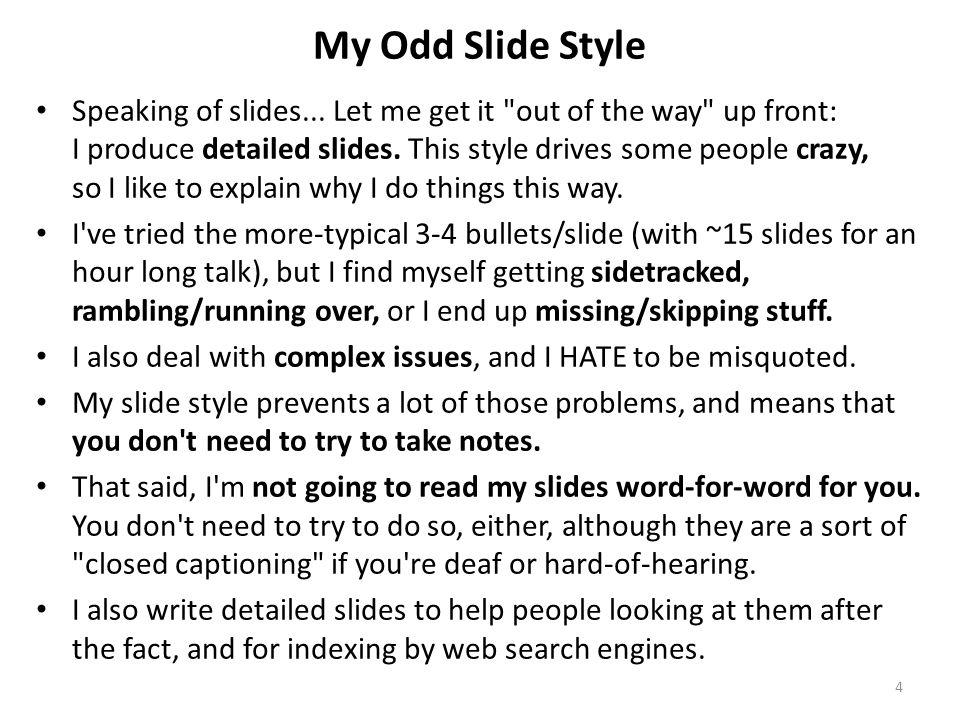 My Odd Slide Style