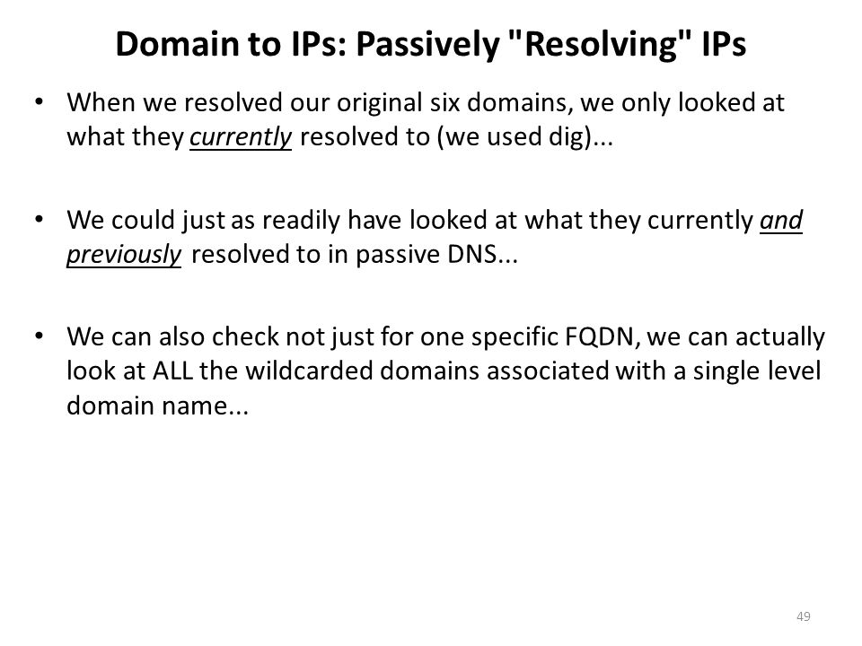 Domain to IPs: Passively Resolving IPs