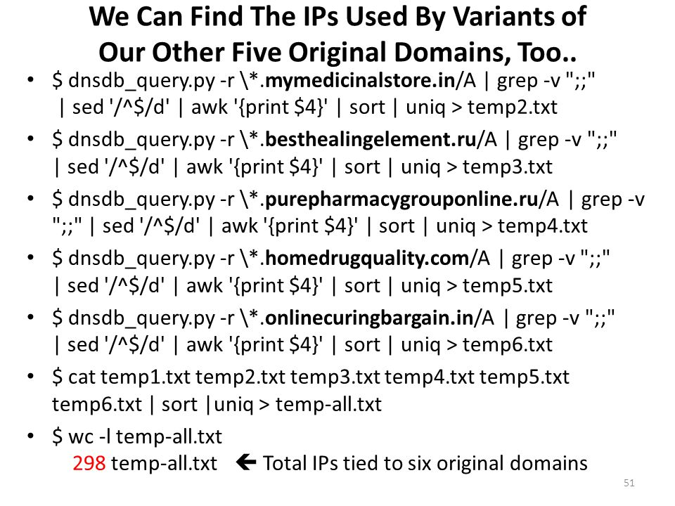 We Can Find The IPs Used By Variants of Our Other Five Original Domains, Too..