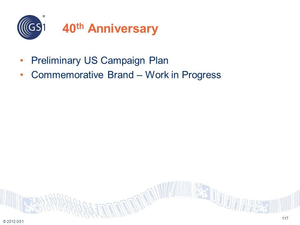 40th Anniversary Preliminary US Campaign Plan