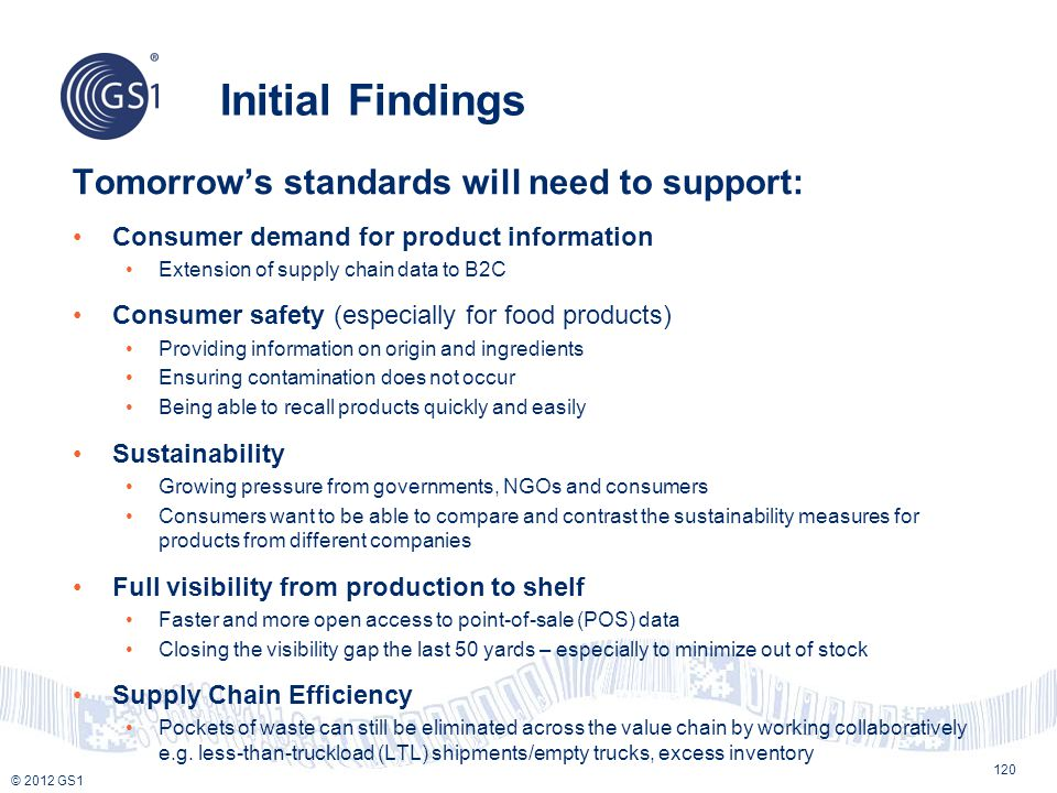 Initial Findings Tomorrow's standards will need to support: