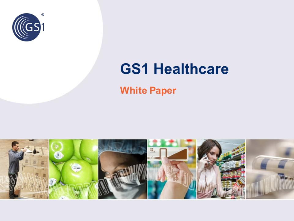 GS1 Healthcare White Paper