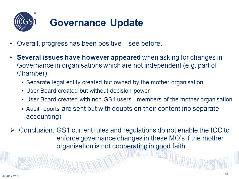 Governance Update Overall, progress has been positive - see before.