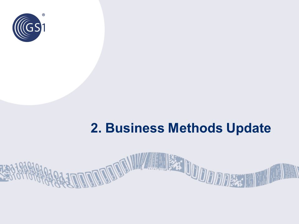 2. Business Methods Update