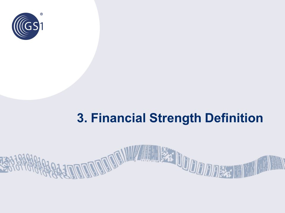 3. Financial Strength Definition