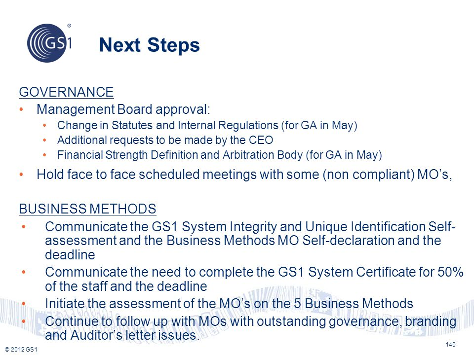 Next Steps GOVERNANCE Management Board approval: