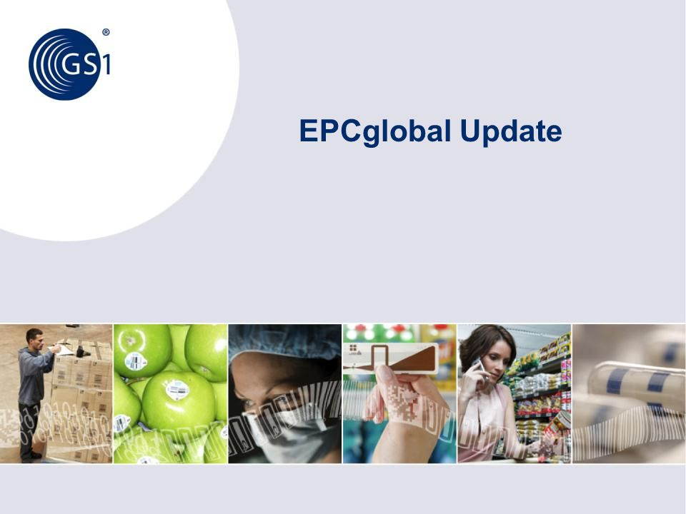 EPCglobal Update